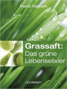 Grassaft - Das grüne Lebenselixier